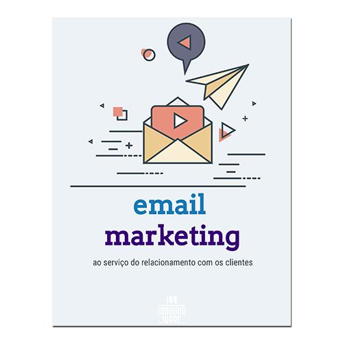 Email Marketing ao serviço do relacionamento com os clientes