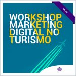 Workshop Prático Marketing Digital no Turismo | Inboundware