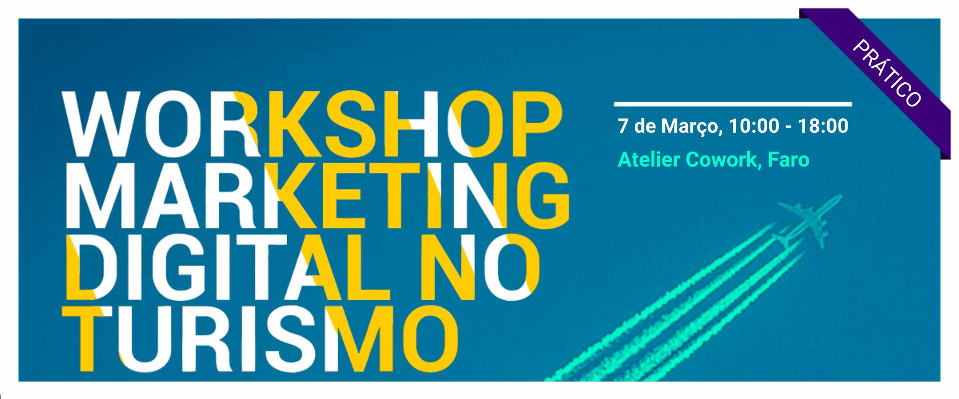 Workshop Prático Marketing Digital no Turismo
